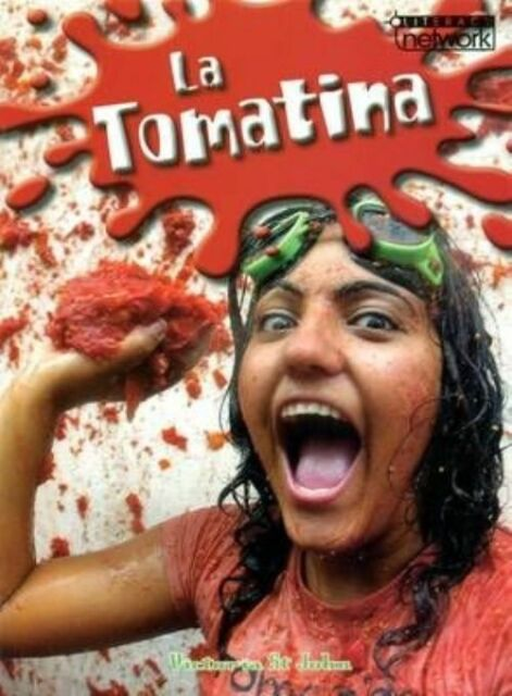 Literacy Network Middle Primary Mid Topic5: La Tomatina, Paperback, Brand New...