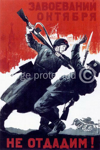 Defend The Gains Of October Soviet USsr WWii Poster