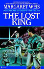 The Lost King by Margaret Weis (Paperback, 1995)