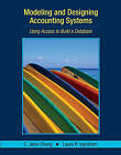 Modeling and Designing Accounting Systems: Using Access to Build a Database by Laura R. Ingraham, C. Janie Chang (Paperback, 2006)