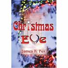 Christmas Eve by The Dickinson School of Law James R Fox (Paperback / softback, 2001)