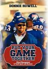 Put Your Game Together Ethical Management in Youth Sports and BU 9781440193477