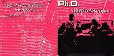DISCO 45 GIRI      PH.D. – I WON'T LET YOU DOWN // HIDEAWAY