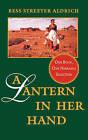 A Lantern in Her Hand by Bess Streeter Aldrich (Paperback, 1994)