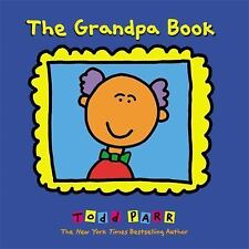 The Grandpa Book by Todd Parr (2011, Paperback)