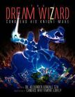 The Dream Wizard Conquers His Knight Mare by Alex Randall 9781425783549