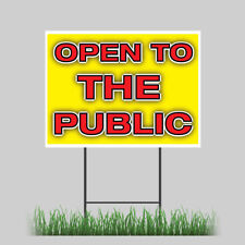 12x18 Open To The Public Wholesale Yard Sign With Stake Outdoor Coroplast