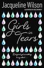 Girls in Tears by Jacqueline Wilson (Paperback, 2007)