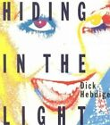 Hiding in the Light: On Images and Things by Dick Hebdige (Paperback, 1988)