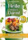 Heile deinen Darm! von Mary G. Brackett und Hilary Boynton (2015, Kunststoffeinband)