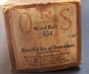 Player Piano Roll Beautiful Isle of Somewhere Pounds Fearis Roberts ORS Word Rol