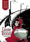 Cassie and the Woolf by Olivia Snowe (Hardback, 2013)