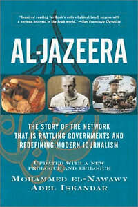Al-Jazeera-The-Story-of-the-Network-That-is-Rattling-Governments-and-Redefining