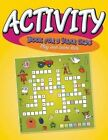 Activity Book for 3 Year Olds: Play and Learn Kids by Speedy Publishing LLC (Paperback / softback, 2015)