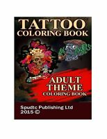 Tattoo Coloring Book: Adult Theme Coloring Book Free Shipping