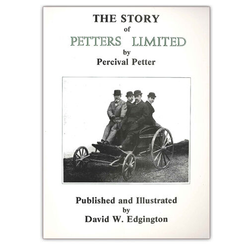 The Story of Petters Ltd by Percival Petter Stationary Engine Booklet