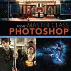 Adobe Master Class: Photoshop von Ibarionex Perello (2013, Taschenbuch)