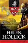 Pendragon's Banner: Book Two of the Pendragon's Banner Trilogy by Helen Hollick (Paperback / softback)