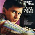 It Keeps Right On A-Hurt von Johnny Tillotson (2014)