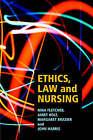 Ethics, Law and Nursing by Nina Fletcher (Paperback, 1995)