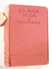LA MAJA NUDA V Blasco Ibanez Gilberto Beccari Sonzogno RMS 1930 romanzo libro di
