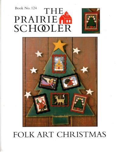 Folk Art Christmas Prairie Schooler Cross Stitch Pattern Original 124