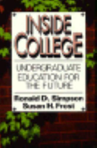 Inside College : Undergraduate Education for the Future