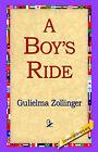 A Boy's Ride by Gulielma Zollinger (Hardback, 2006)