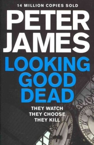 1 of 1 - Looking Good Dead (Roy Grace), James, Peter,