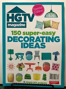 Details about HGTV Magazine 150 Super Easy Decorating Ideas Simple DIY 2019  FREE SHIPPING JB