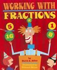 Working With Fractions 9780823422074 by David a Adler Paperback