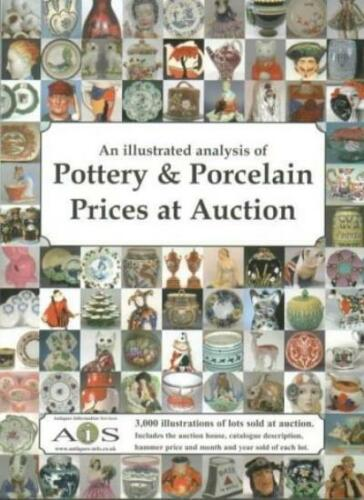 1 of 1 - An Illustrated Analysis of Pottery and Porcelain Prices at Auction 1999-2003 (,