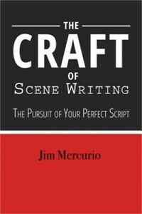 The-Craft-of-Scene-Writing-Beat-by-Beat-to-a-Better-Script-Paperback-or-Softba