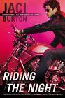 A Wild Riders Novel: Riding the Night 4 by Jaci Burton (2010, Paperback)