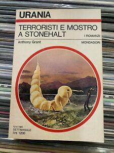 "Anthony Grant  ""Terroristi e mostro a Stonehalt""  Urania n.883"