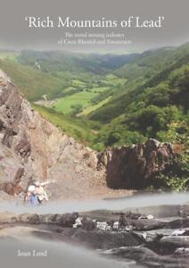 Rich-Mountains-of-lead-mining-Rheidol-Ystumtuen-Ioan-Lord-zinc-Ceredigion-Galena