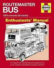 Routemaster Bus Owners' Workshop Manual by Andrew Morgan (Paperback, 2015)