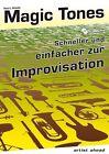 Magic Tones von Paul Ludwig Schütt (2009, Set mit diversen Artikeln)