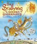 Sir Scallywag and the Golden Underpants Book von Giles Andreae (2013, Gebunden)