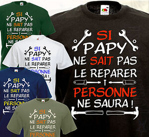 tee shirt si papy humour dr le bricoleur papi grand p re cadeau id al surprise ebay. Black Bedroom Furniture Sets. Home Design Ideas