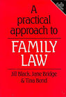 A Practical Approach to Family Law by Jill M. Black, Tina Bond, Jane Bridge (Paperback, 1997)