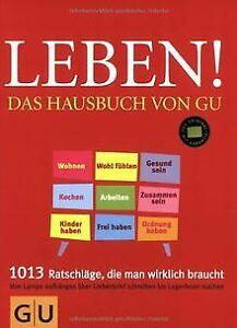 Leben-Das-Hausbuch-von-GU-von-Dickhaut-Sebastian-Saelz-Buch-Zustand-gut