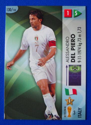 CARD PANINI GOAAAL 130 FIFA WORLD CUP GERMANY 2006 DEL PIERO N ITALY