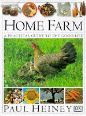 """""""AS NEW"""" Home Farm: A Practical Guide to the Good Life, Heiney, Paul, Book"""