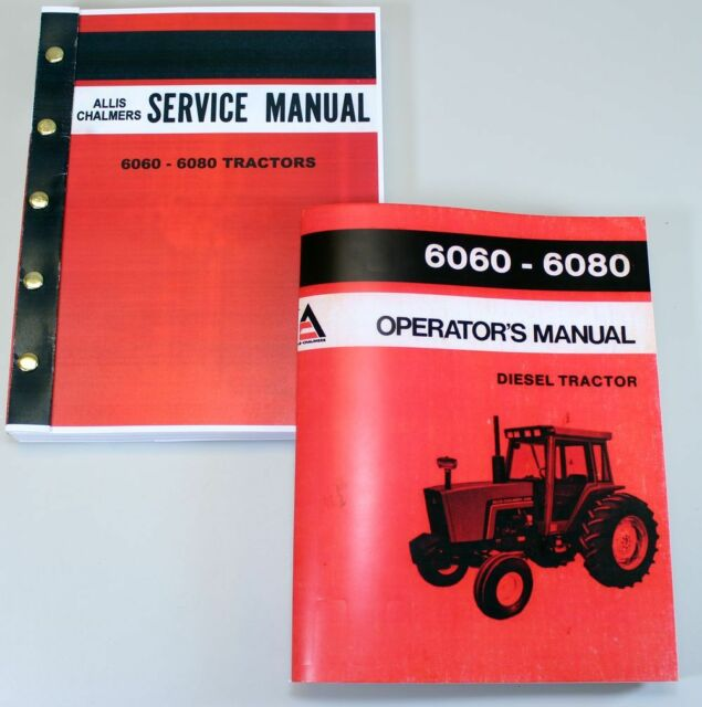 Allis Chalmers 6060 6080 Tractor Service Operator Manuals Technical on