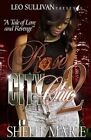 Rose City Chic 2 by Shelli Marie (Paperback / softback, 2014)