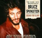 Bound For Glory: The Rare 1973 Broadcasts by Bruce Springsteen (CD, Nov-2011, Left Field Media)