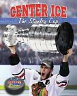 Center Ice: The Stanley Cup by Jaime Winters (Hardback, 2014)