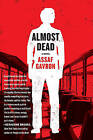 Almost Dead by Assaf Gavron (Paperback / softback)