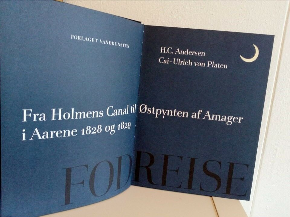 Fodreise, H. C. Andersen & Cai-Ulrich von Platen, emne: